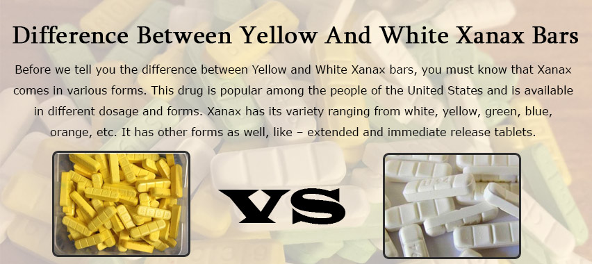 Difference between yellow and white Xanax bars